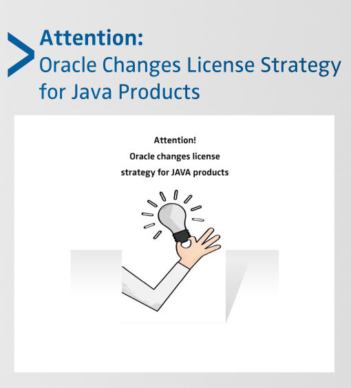 Attention: Oracle Changes License Strategy for JAVA Products - SEAL